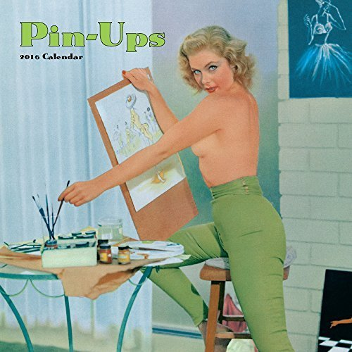 Pin Ups 2016 Wall Calendar by 2016 Calendars [並行輸入品]