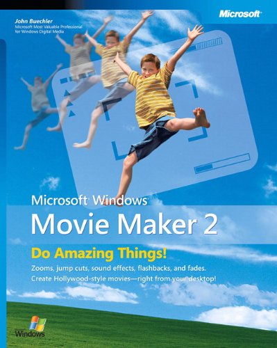 Microsoft® Windows® Movie Maker 2: Do Amazing Things (Bpg-Other) (No. 2)