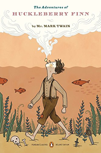 The Adventures of Huckleberry Finn: (Penguin Classics Deluxe Edition) [Twain, Mark] (Tapa Blanda)