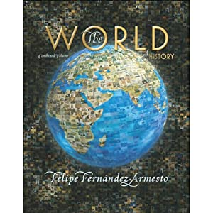 VangoNotes for The World: A History, 1/e | [Felipe Fernandez-Armesto]