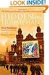 Hidden and Triumphant: The Undergroun...