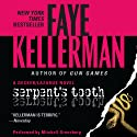 Serpent's Tooth: A Peter Decker/Rina Lazarus Novel (       UNABRIDGED) by Faye Kellerman Narrated by Mitchell Greenberg