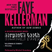 Serpent's Tooth: A Peter Decker/Rina Lazarus Novel | Faye Kellerman