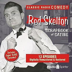 Red Skelton: Scrapbook of Satire Radio/TV Program
