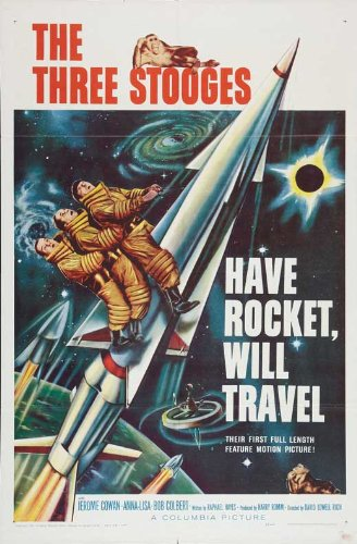 movie poster - The Three Stooges - Have Rocket Will Travel