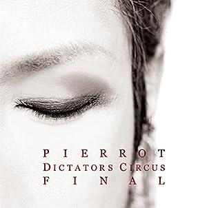 DICTATORS CIRCUS FINAL(����ȯ�䡡ͽ���)