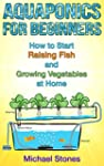Aquaponics for Beginners - How To Sta...