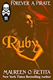 Ruby (Forever A Pirate, 5 Book 11)