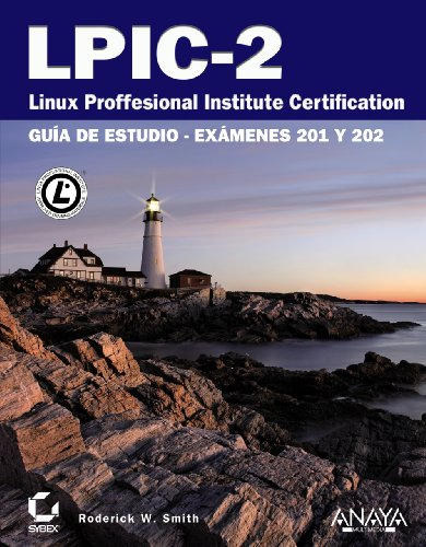 LPIC-2. Linux Professional Institute Certification (Títulos Especiales)
