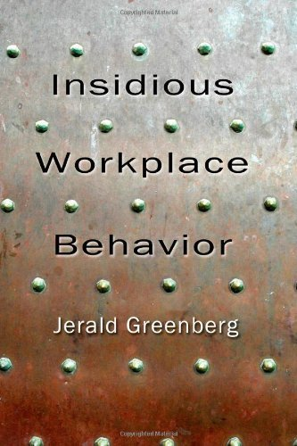 By : Insidious Workplace Behavior (Applied Psychology