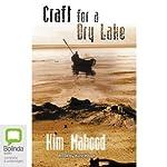Craft for a Dry Lake | Kim Mahood