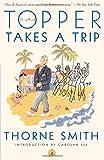 Topper Takes a Trip (Modern Library Paperbacks)