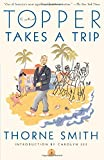 Topper Takes a Trip (Modern Library Paperbacks) (0375753079) by Smith, Thorne