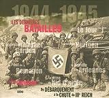 echange, troc Julian Thompson - Les dernières batailles 1944-1945 : Du Débarquement à la chute du IIIe Reich