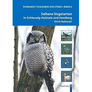 Vogelwelt Schleswig-Holsteins / Seltene Vogelarten in Schleswig-Holstein und Hamburg