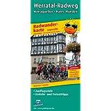 Radwanderkarte Werratal-Radweg: Mit Ausflugszielen, Einkehr- und Freizeittipps, reissfest, wetterfest, abwischbar, GPS-genau. 1:50000: Radwanderkarte ... wetterfest, abwischbar, recycelbar, GPS-genau