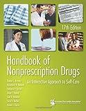Handbook of Nonprescription Drugs: An Interactive Approach to Self-Care