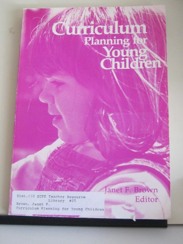 Curriculum Planning for Young Children (Naeyc Series)