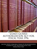 Coast Guard Authorization ACT for Fiscal Year 1996