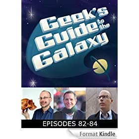 The Geek's Guide to the Galaxy #82-84 (English Edition)