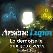 La demoiselle aux yeux verts (Arsène Lupin 29) | Maurice Leblanc