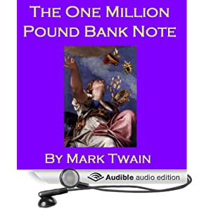 1,000,000 bank note by mark twain essay My début as a literary person and other essays and stories, volume 23, is the   added the £1,000,000 bank-note and a petition to the queen of england.