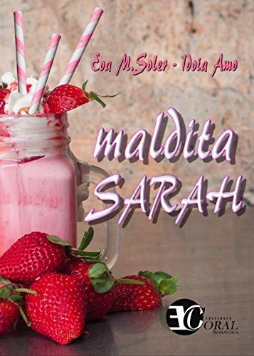 Portada del libro Maldita Sarah de Eva .M. Soler, Idoia Amo