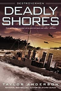 Deadly Shores: Destroyermen by Taylor Anderson