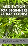 Meditation For Beginners - 22-Day Cou...