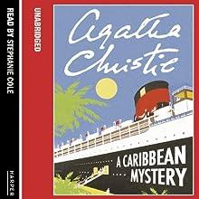 A Caribbean Mystery | Livre audio Auteur(s) : Agatha Christie Narrateur(s) : Joan Hickson