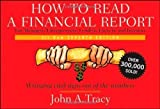 img - for How to Read a Financial Report: Wringing Vital Signs Out of the Numbers 7th (seventh) Edition by Tracy CPA, John A. published by Wiley (2009) Paperback book / textbook / text book