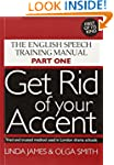 Get Rid of Your Accent: The English P...