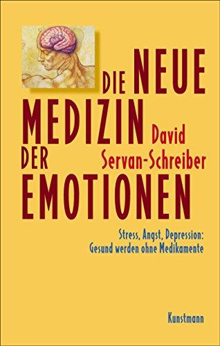 die-neue-medizin-der-emotionen-stress-angst-depression-gesund-werden-ohne-medikamente