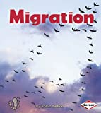 Migration (First Step Nonfiction (Paperback))