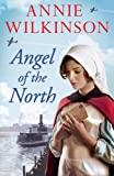Annie Wilkinson Angel of the North: 1