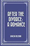 img - for After the Divorce: A Romance book / textbook / text book
