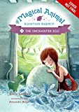 The Magical Animal Adoption Agency, Book 2: The Enchanted Egg (Magical Animal Adoption Agency, The)