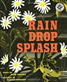 Rain Drop Splash (0688093523) by Tresselt, Alvin