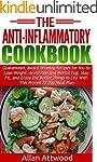 Anti Inflammatory Cookbook: Guarantee...
