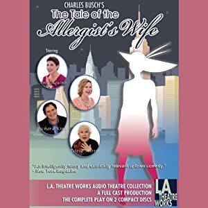 The Tale of the Allergist's Wife Performance