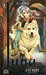 L'elfe de lune, Tome 1 : La cit� maudite par Tirel