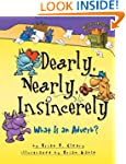 Dearly, Nearly, Insincerely: What Is...
