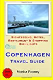 Copenhagen Travel Guide: Sightseeing, Hotel, Restaurant & Shopping Highlights