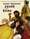 Isaac Blesses Jacob and Esau (Arch Book) (Arch Books)