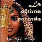 La última portada [The Latest Cover] | Blanca Miosi