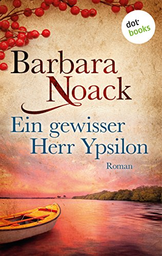 ein-gewisser-herr-ypsilon-roman-german-edition