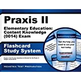 Praxis II Elementary Education: Content Knowledge (0014) Exam Flashcard Study System: Praxis II Test Practice Questions & Review for the Praxis II: Subject Assessments ~ Praxis II Exam Secrets...