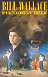 Eye of the Great Bear by Wallace, Bill published by Simon & Schuster Children's Publishing Hardcover