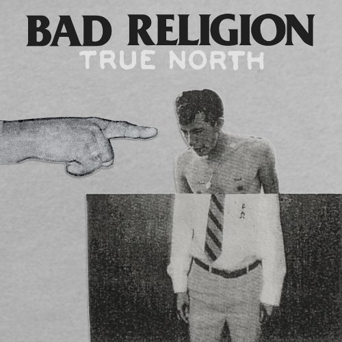 Bad Religion - True North - Zortam Music