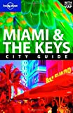 Adam Karlin Miami and the Keys (Lonely Planet City Guides)